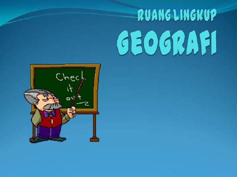 Gambar pengertian ruang lingkup geografi