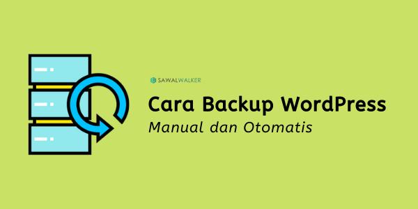 cara backup wordpress manual dan otomatis 7